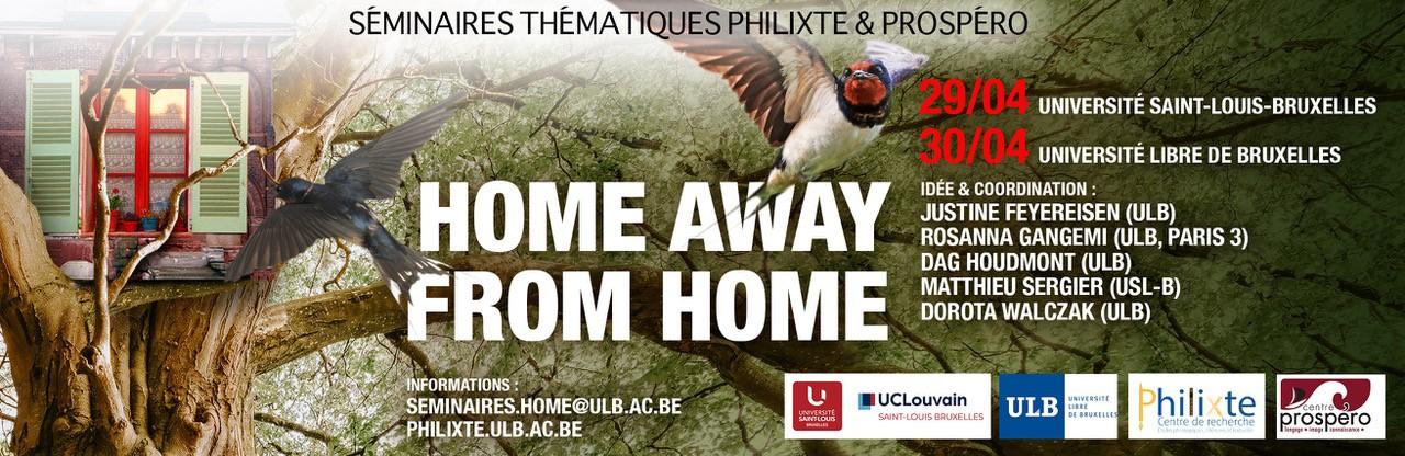 Séminaires thématiques Philixte & Prospéro Home away from Home